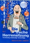 Die freche Herrensitzung (Band 1)